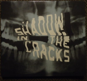 showdow in the cracks