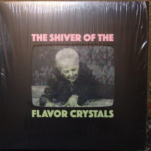 shiver of the flavor crystals